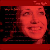 2002 Fiona Apple - When the pawn...
